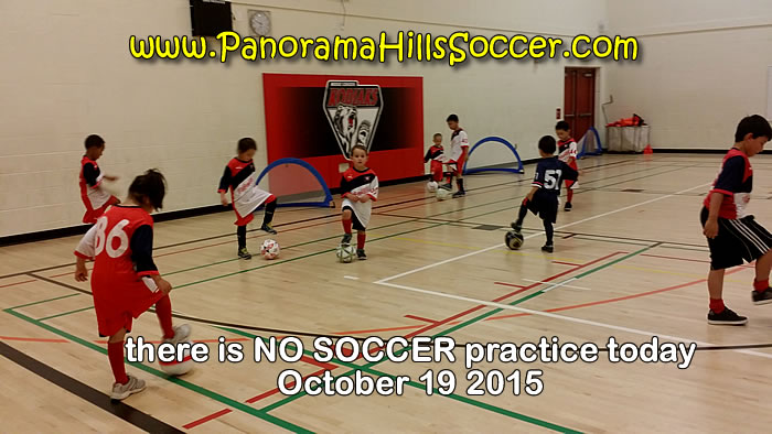 no-soccer-practice-today-Oct-19-panorama-hills-soccer
